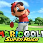 Mario Golf Super Rush Surprise Update Adds New Playable Characters and Courses